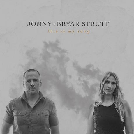 this is my song - Jonny & Bryar Strutt