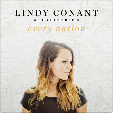Lindy Conant & The Circuit Riders - Every Nation