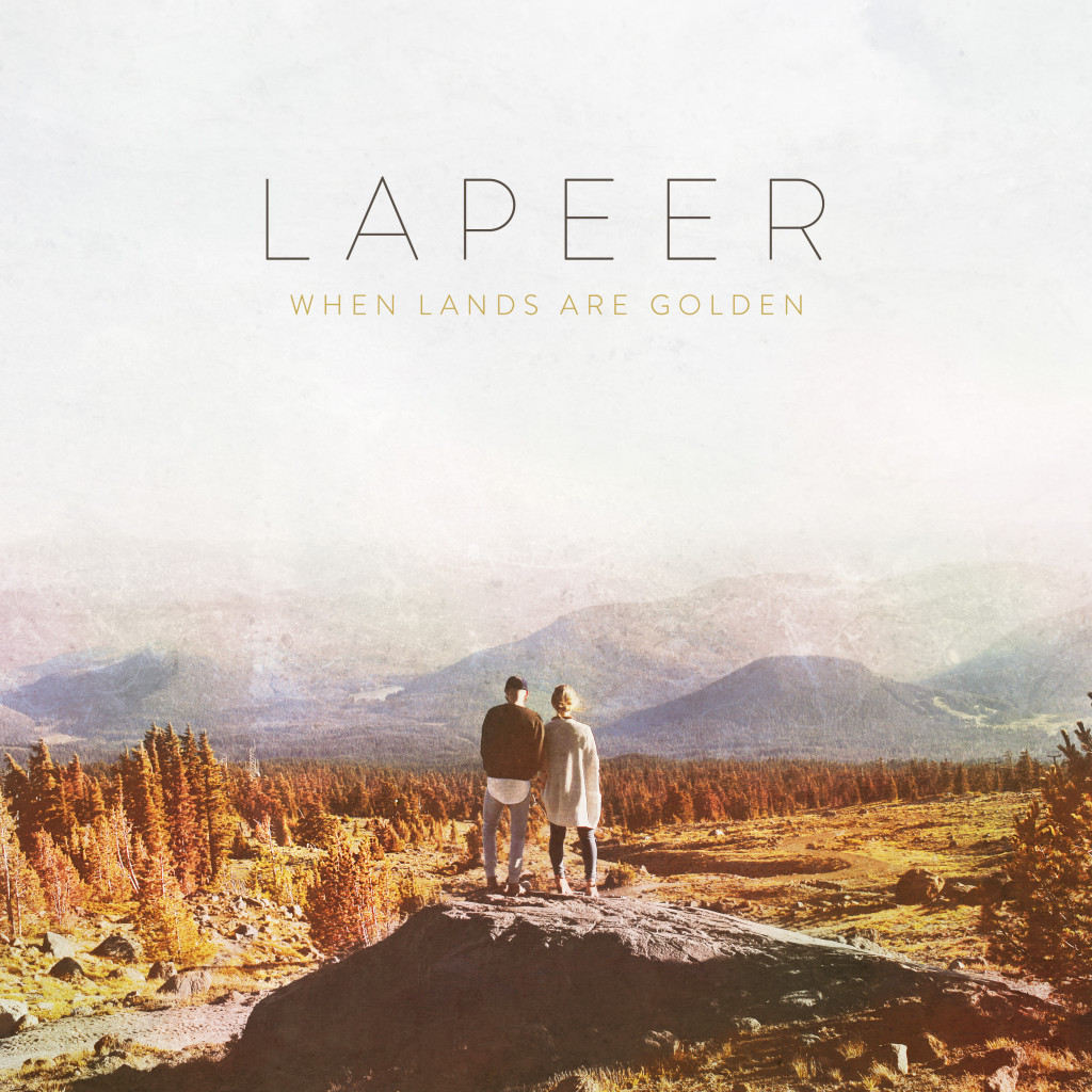 lapeer - when lands are golden