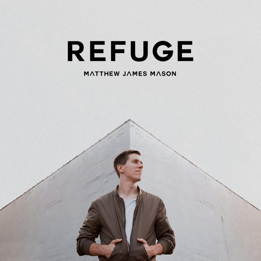 Matthew James Mason Refuge Album Cover