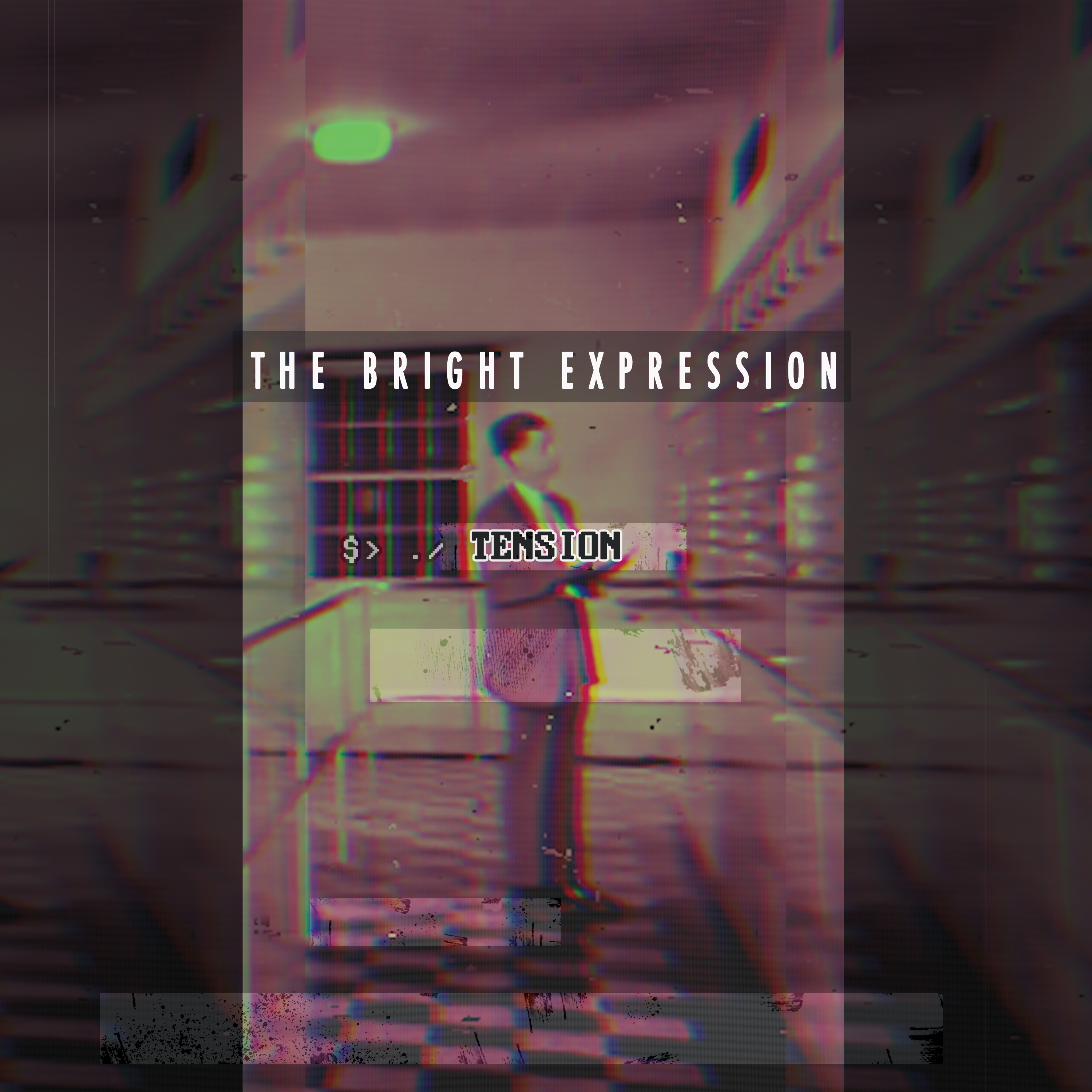 The Bright Expression - Tension